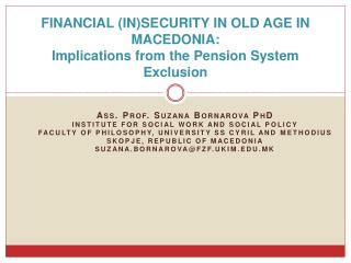 FINANCIAL (IN)SECURITY IN OLD AGE IN MACEDONIA: Implications from the Pension System Exclusion