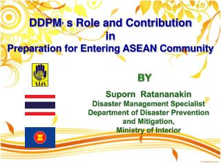 DDPM ,  s Role and Contribution  in  Preparation for Entering ASEAN Community