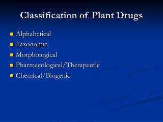 Classification of Plant Drugs