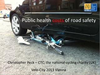 Public health  costs  of road safety