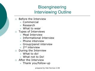 Bioengineering  Interviewing Outline
