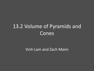 13.2 Volume of Pyramids and Cones