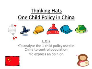Thinking Hats  One Child Policy in China
