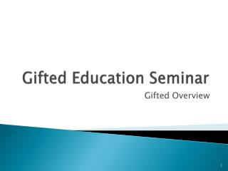 Gifted Education Seminar