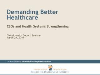 Demanding Better Healthcare