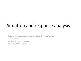 Situation and response analysis