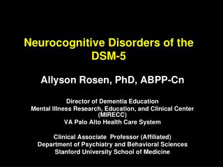Neurocognitive Disorders of the DSM-5