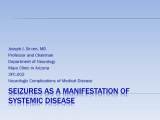 Seizures as a Manifestation of Systemic Disease