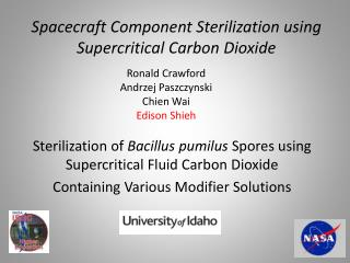 Spacecraft Component Sterilization using Supercritical Carbon Dioxide