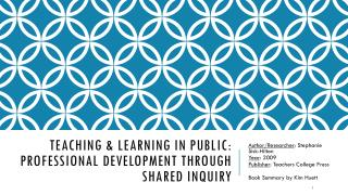 Teaching & Learning in Public: Professional Development Through Shared Inquiry