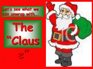 "The ""Clause"""