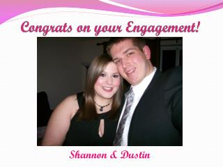 Congrats on your Engagement!