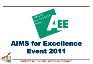 AIMS for Excellence Event 2011
