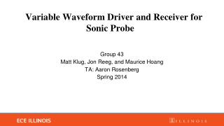 Variable Waveform Driver and Receiver for Sonic Probe