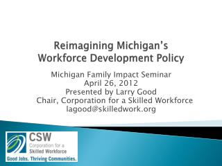 Reimagining Michigan's Workforce Development Policy
