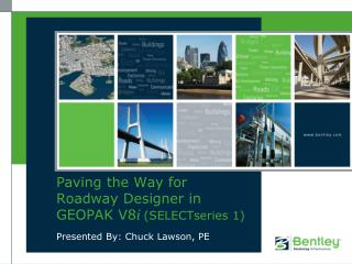 Paving the Way for Roadway Designer in GEOPAK V8 i  ( SELECTseries 1 )