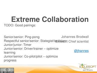 Extreme Collaboration