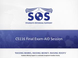 CS116 Final Exam-AID  Session