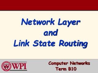 Network Layer and  Link State Routing