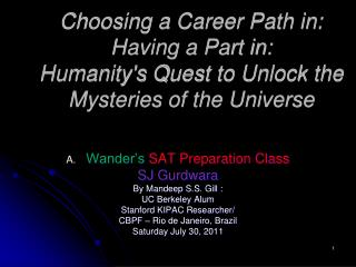 Wander's  SAT Preparation Class SJ  Gurdwara By Mandeep  S.S .  Gill :  UC Berkeley Alum