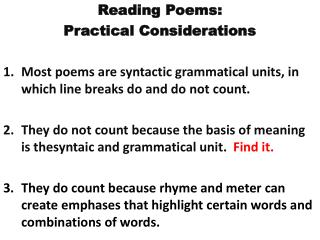 Reading Poems:  Practical Considerations
