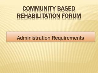 Community Based Rehabilitation Forum