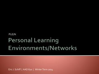 Personal Learning Environments/Networks