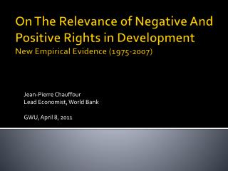 On The Relevance of Negative And Positive Rights in Development New Empirical Evidence (1975-2007)