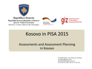 Kosovo in PISA 2015 Assessments and Assessment Planning  in Kosovo