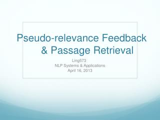 Pseudo-relevance Feedback     & Passage Retrieval