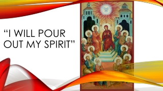 """""""I Will Pour Out My Spirit"""""""
