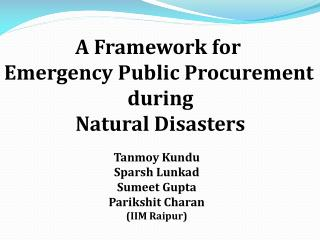 A Framework for  Emergency  Public  Procurement during  Natural  Disasters