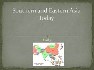 Southern and Eastern Asia Today