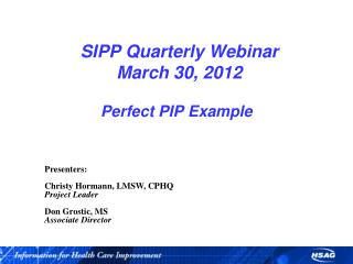 SIPP Quarterly Webinar March 30, 2012