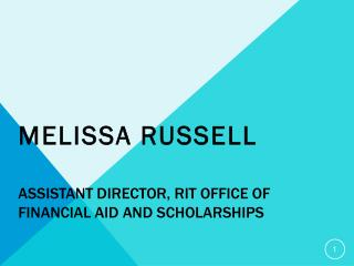 Assistant Director, RIT Office of financial aid and scholarships