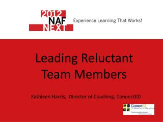 Leading Reluctant Team Members