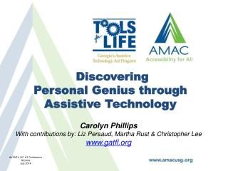 Discovering Personal  Genius through Assistive Technology