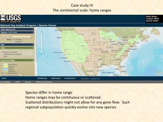 Case study III The continental scale: home ranges
