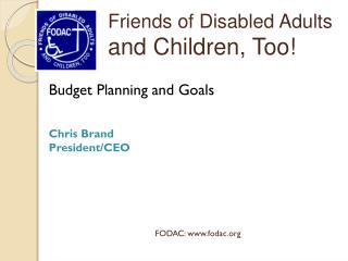 Budget Planning and Goals Chris Brand President/CEO