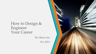 How to Design & Engineer  Your Career