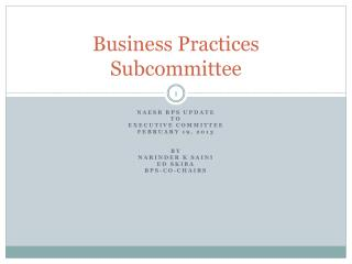Business Practices Subcommittee