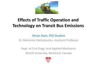 Effects of Traffic Operation and Technology on Transit Bus Emissions