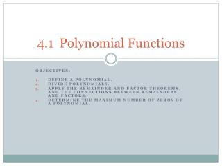 4.1 	Polynomial Functions