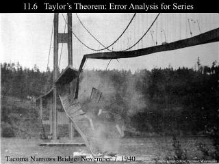 11.6    Taylor's Theorem: Error Analysis for Series