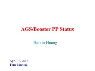 AGS/Booster PP Status