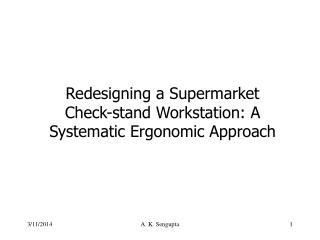 Redesigning a Supermarket  Check-stand Workstation: A Systematic Ergonomic Approach