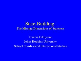 State-Building: The Missing Dimensions of Stateness