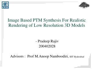 Image Based PTM Synthesis For Realistic Rendering of Low Resolution 3D Models