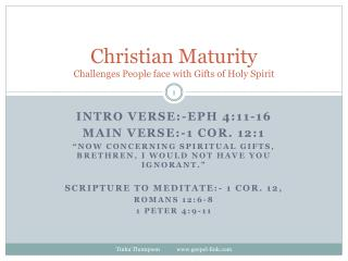 Christian Maturity Challenges People face with Gifts of Holy Spirit