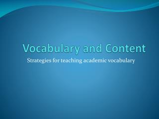 Vocabulary and Content